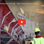 General Kinematics: Revolution Recovery and GK – C&D Recycling in Delaware